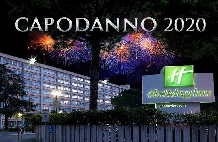 capodanno 2020 holiday inn eur